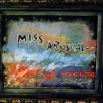 Locals Only- Miss Abysmal