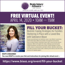 Fill Your Bucket: Realistic Coping Strategies for Families Sheltering in Place with a Loved One Who Misuses Substances